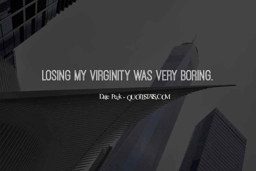 My Virginity Quotes #505709