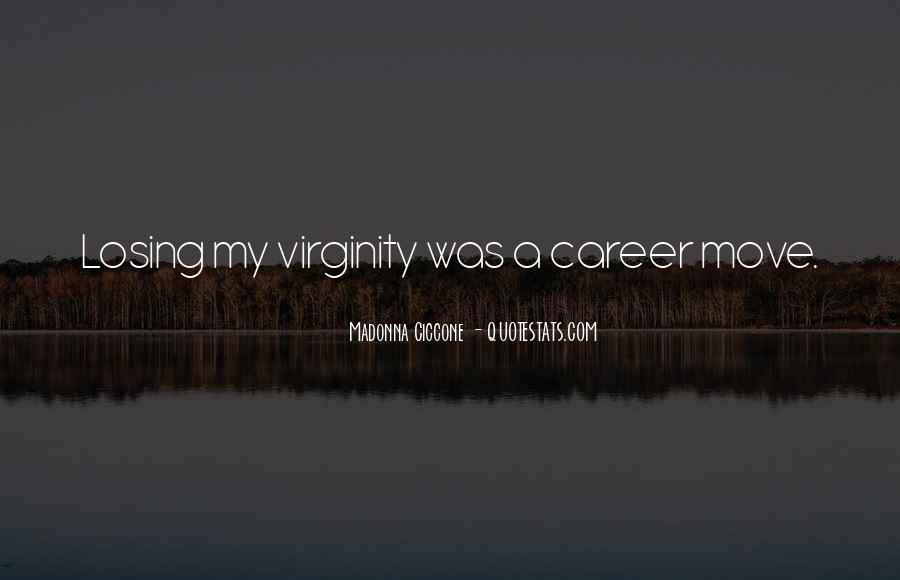 My Virginity Quotes #919261