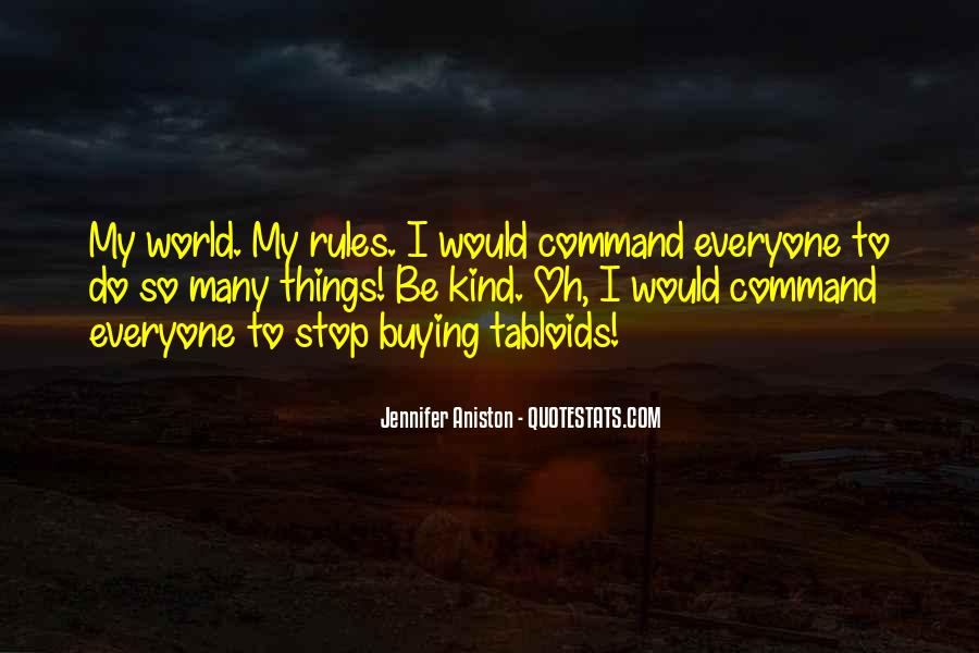 My World My Rules Quotes #178480