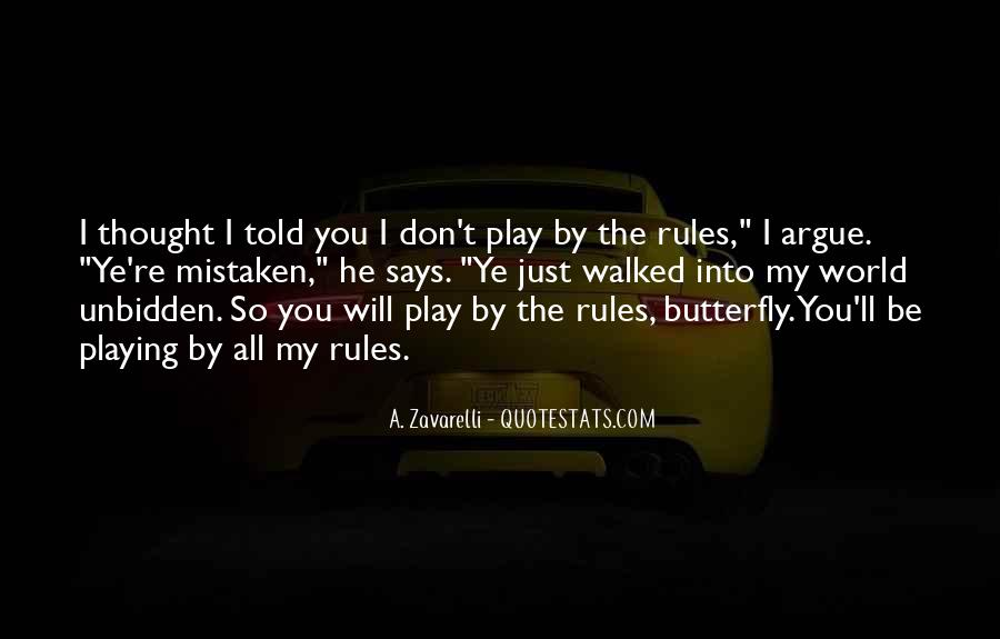 My World My Rules Quotes #322295