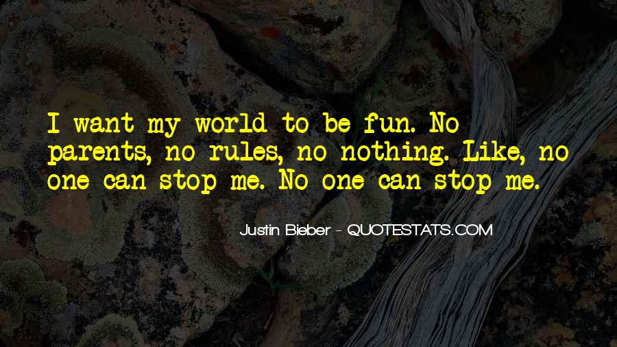 My World My Rules Quotes #459988