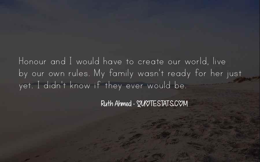 My World My Rules Quotes #679279