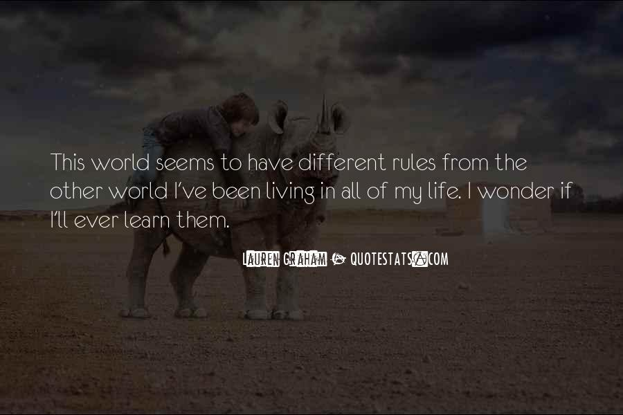 My World My Rules Quotes #759905