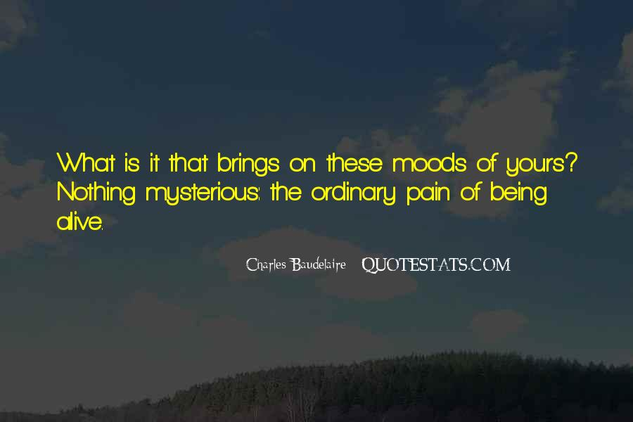 Mysterious Being Quotes #1153954