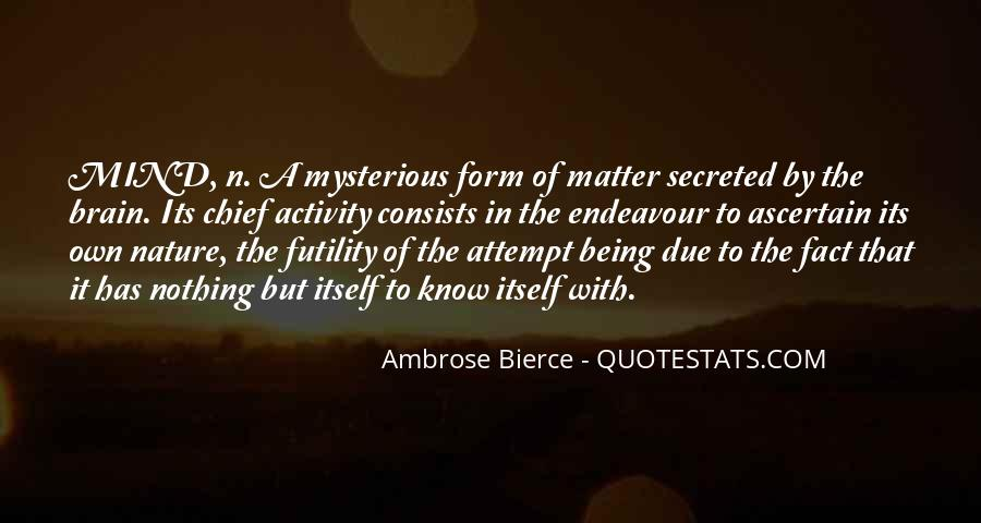 Mysterious Being Quotes #1169029