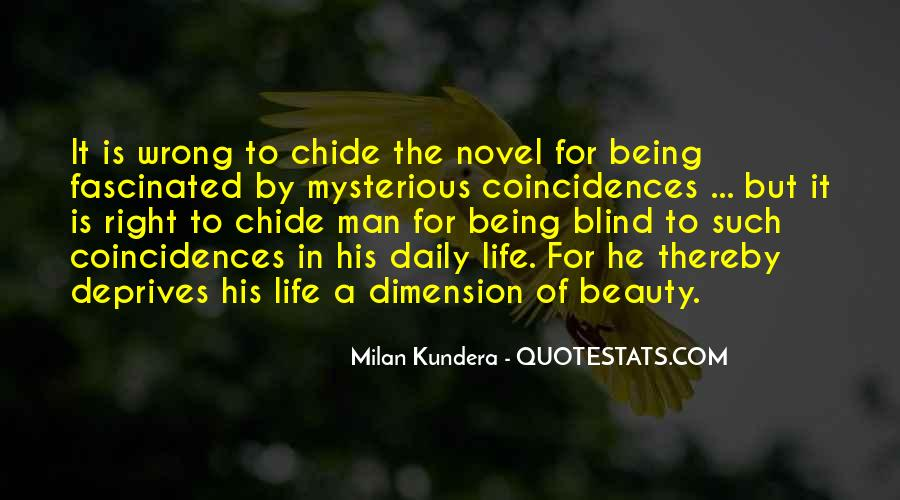 Mysterious Being Quotes #1198776
