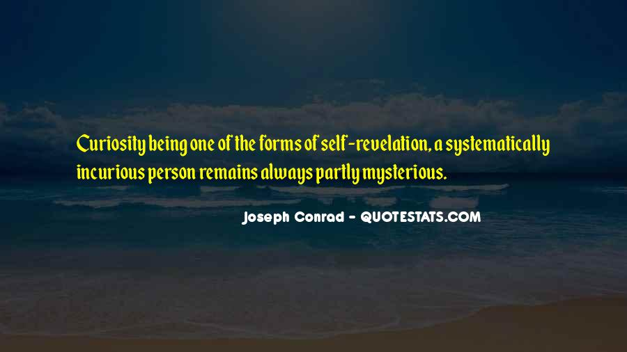 Mysterious Being Quotes #1340840