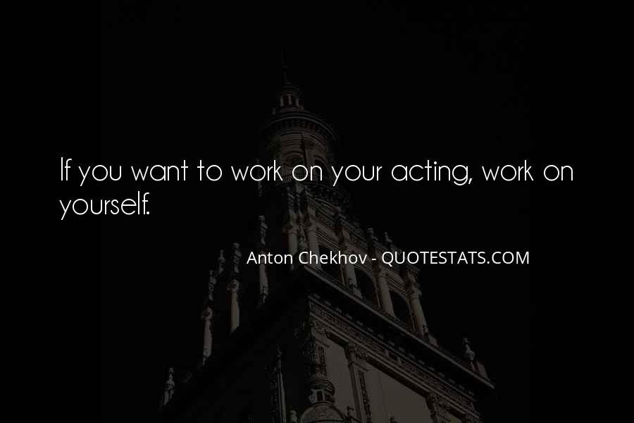 Quotes About Chekhov Acting #894895