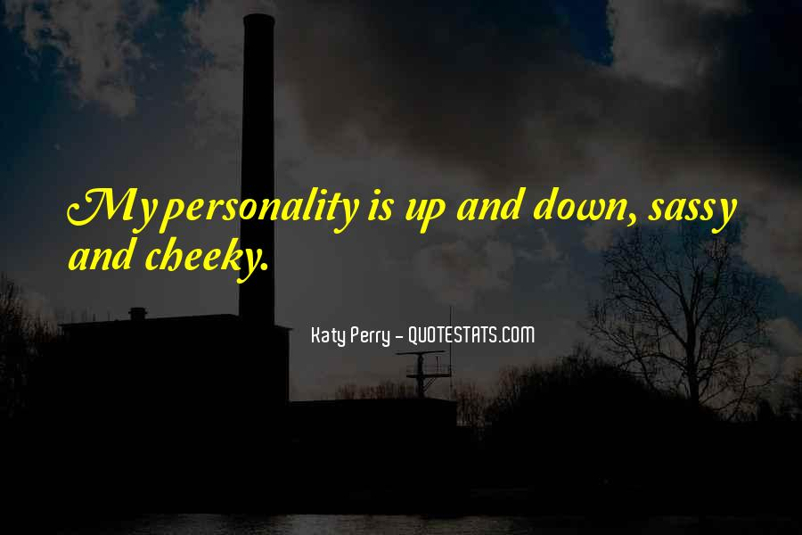 Quotes About Cheeky Me #1090229