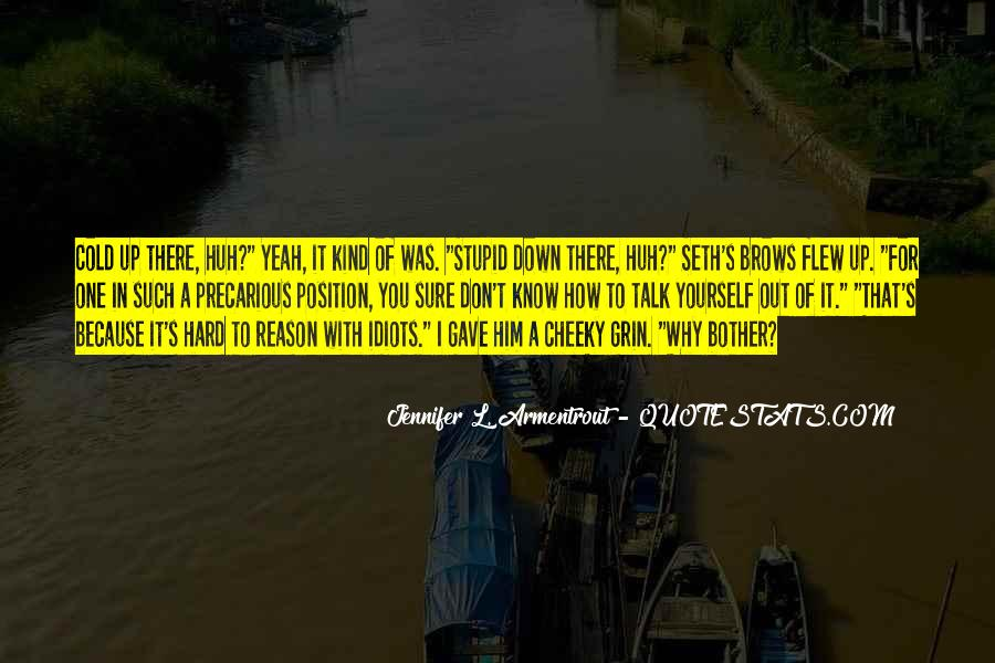 Quotes About Cheeky Me #1567301