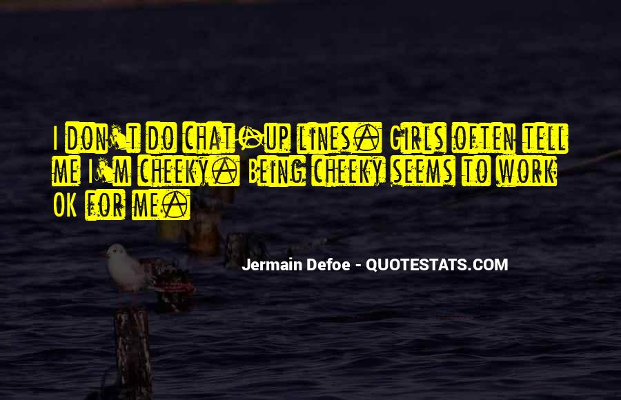 Quotes About Cheeky Me #506163