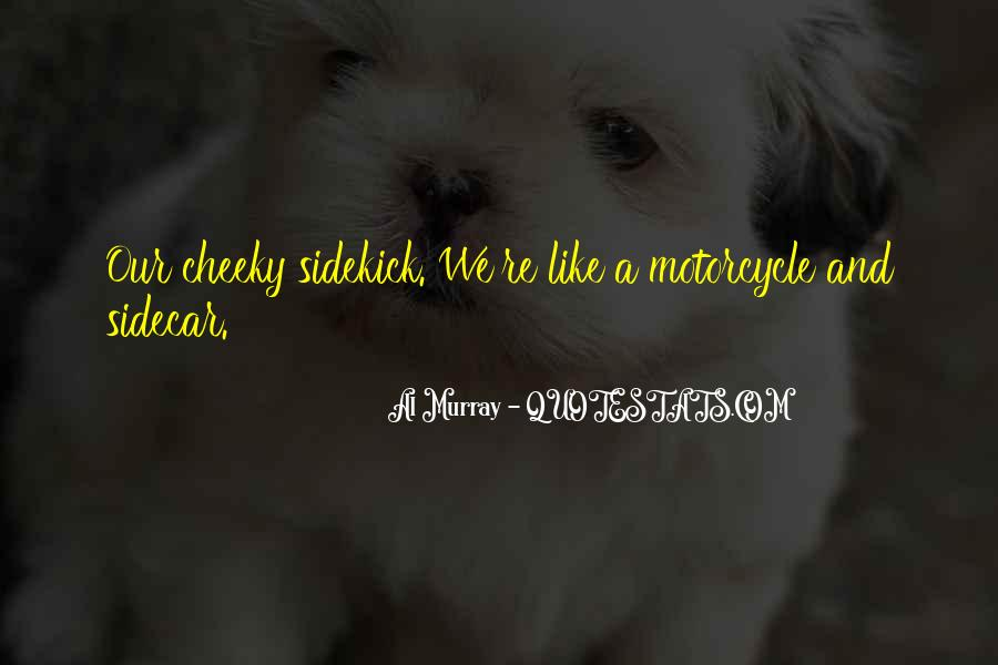 Quotes About Cheeky Me #979711
