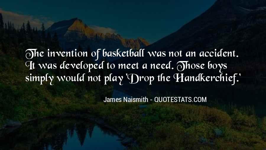 Naismith Quotes #1499371