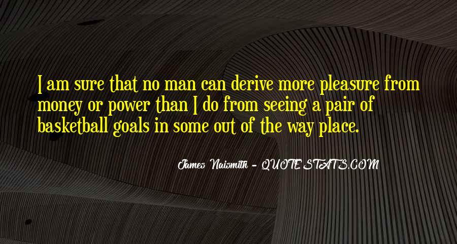 Naismith Quotes #657778