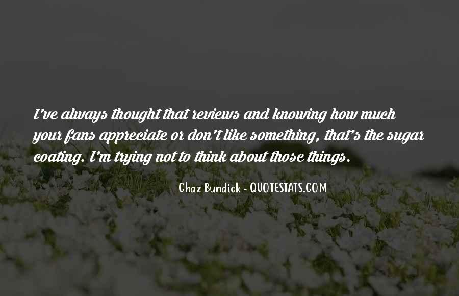 Quotes About Chaz #105798