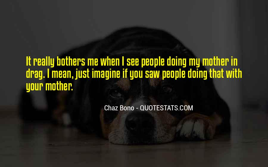 Quotes About Chaz #1217489
