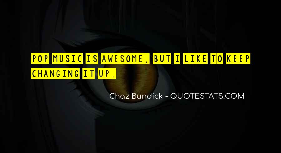 Quotes About Chaz #1460761