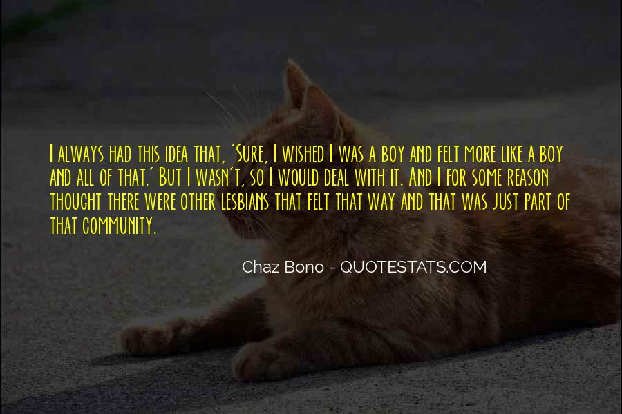 Quotes About Chaz #1472497
