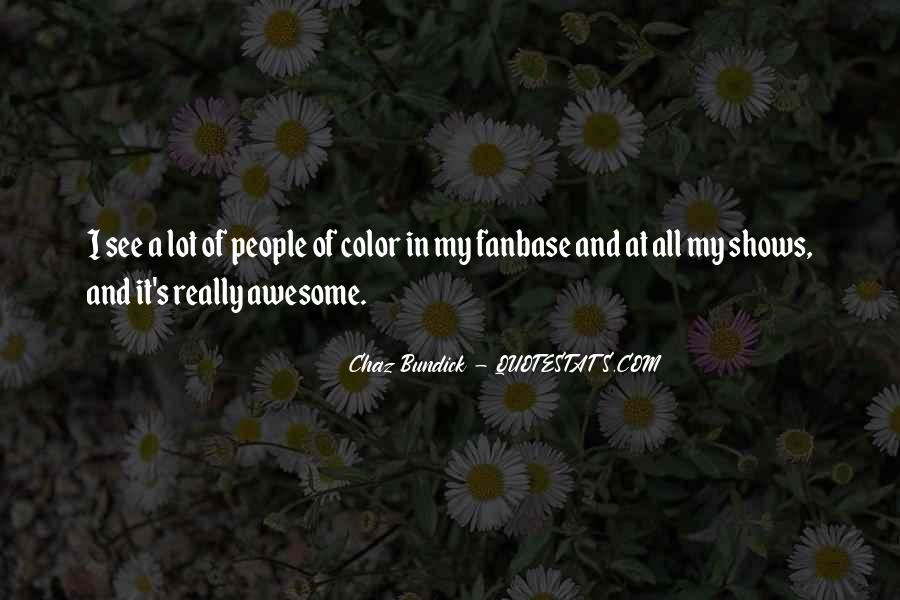 Quotes About Chaz #1513186