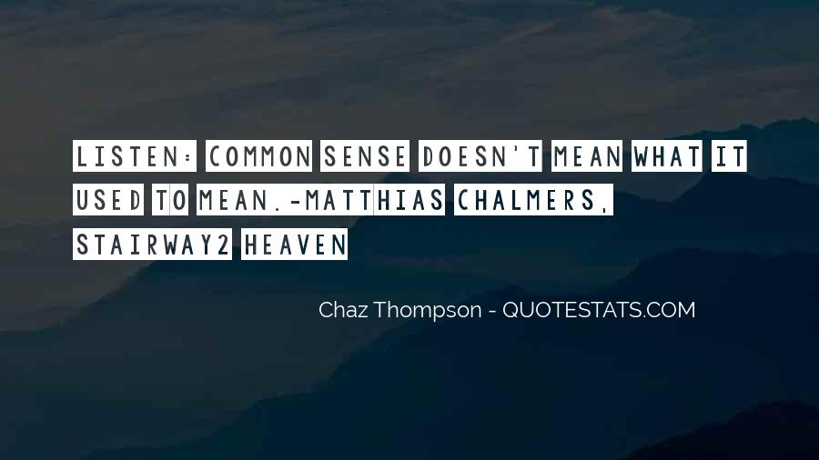 Quotes About Chaz #1847244