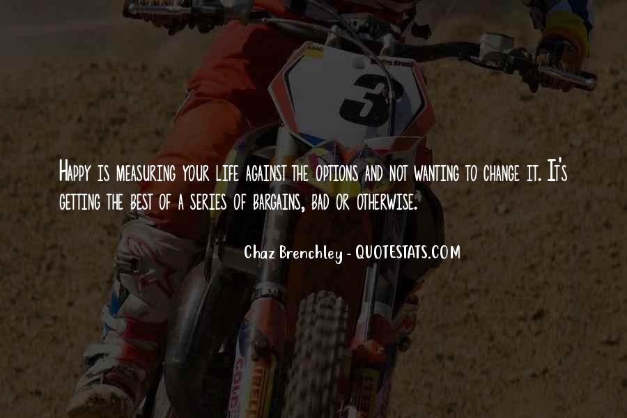 Quotes About Chaz #1858452