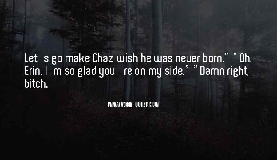 Quotes About Chaz #934740
