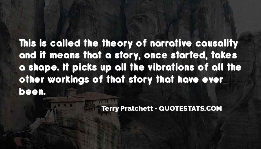 Narrative Theory Quotes #1027010