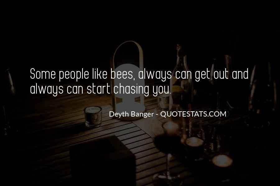 Quotes About Chasing People #1592251