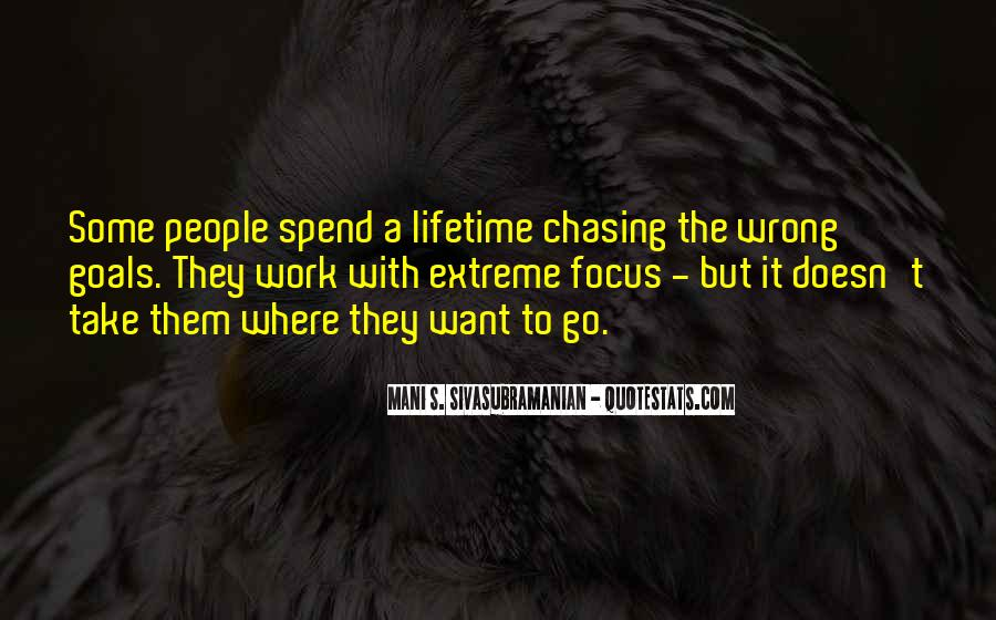 Quotes About Chasing People #621762
