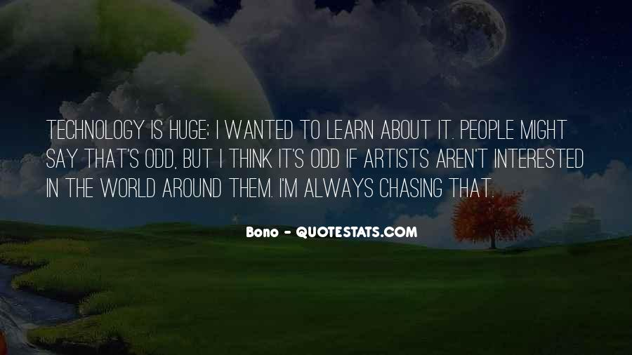 Quotes About Chasing People #937529