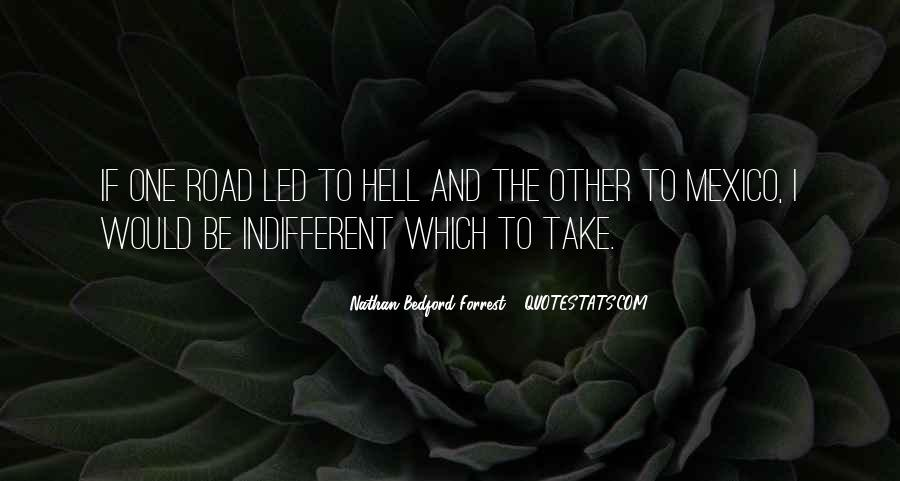 Nathan Bedford Quotes #1571237
