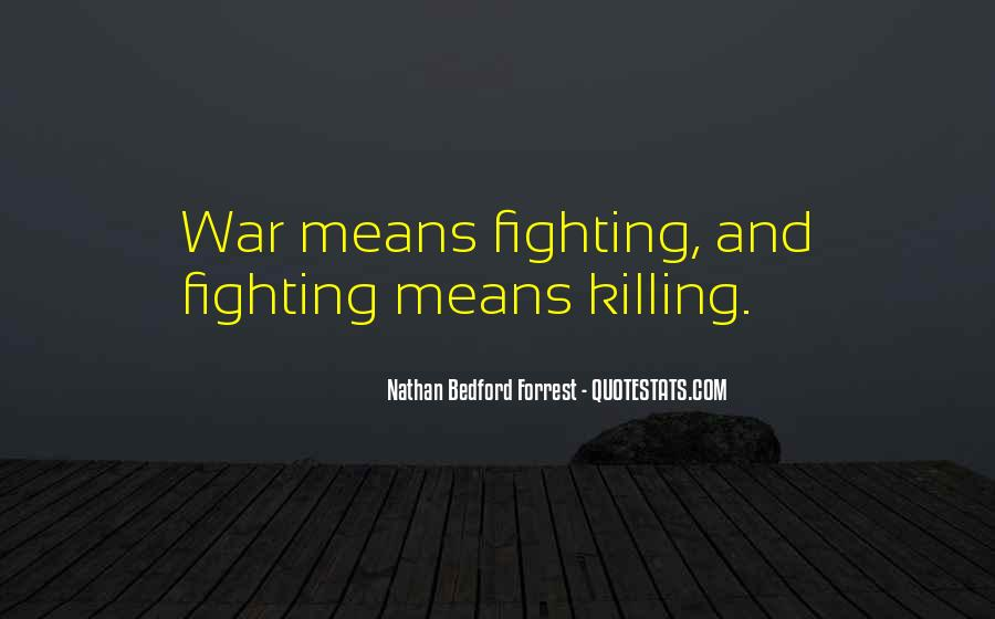 Nathan Bedford Quotes #221210