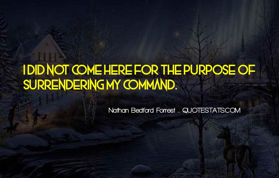 Nathan Bedford Quotes #894552