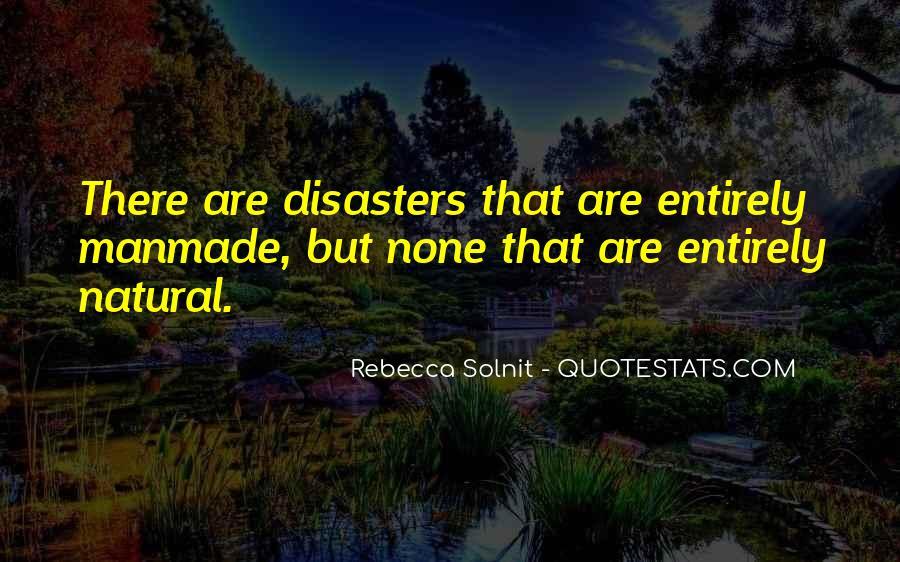Natural Vs Manmade Quotes #15821