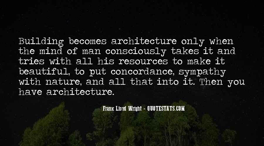 Nature And Architecture Quotes #1345811