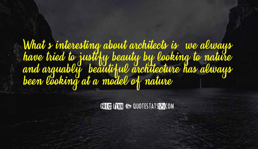 Nature And Architecture Quotes #1444470