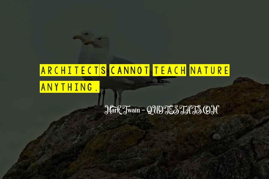 Nature And Architecture Quotes #464562