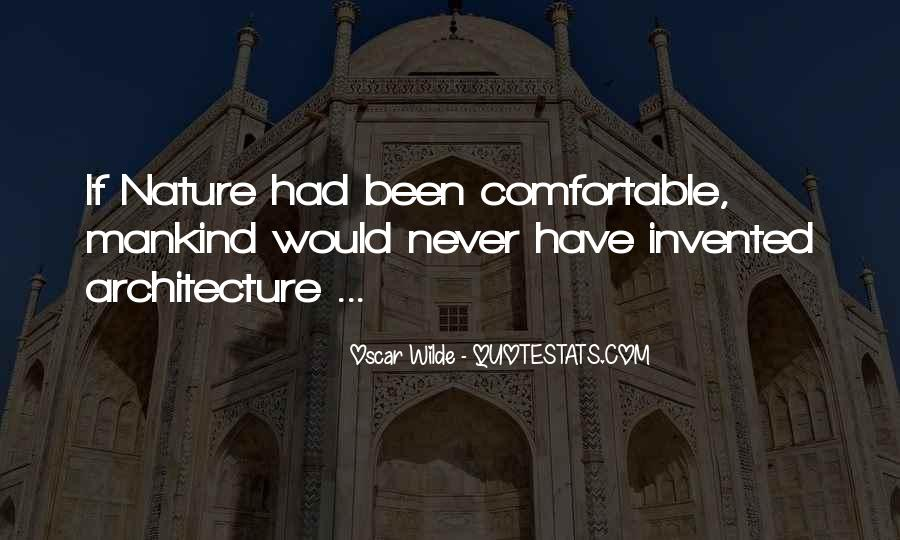 Nature And Architecture Quotes #975637