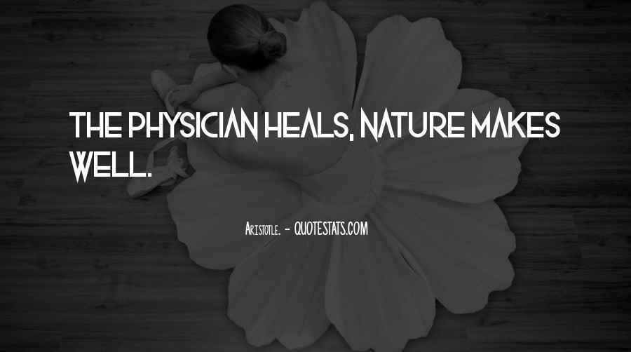 Nature Heals Quotes #1231913