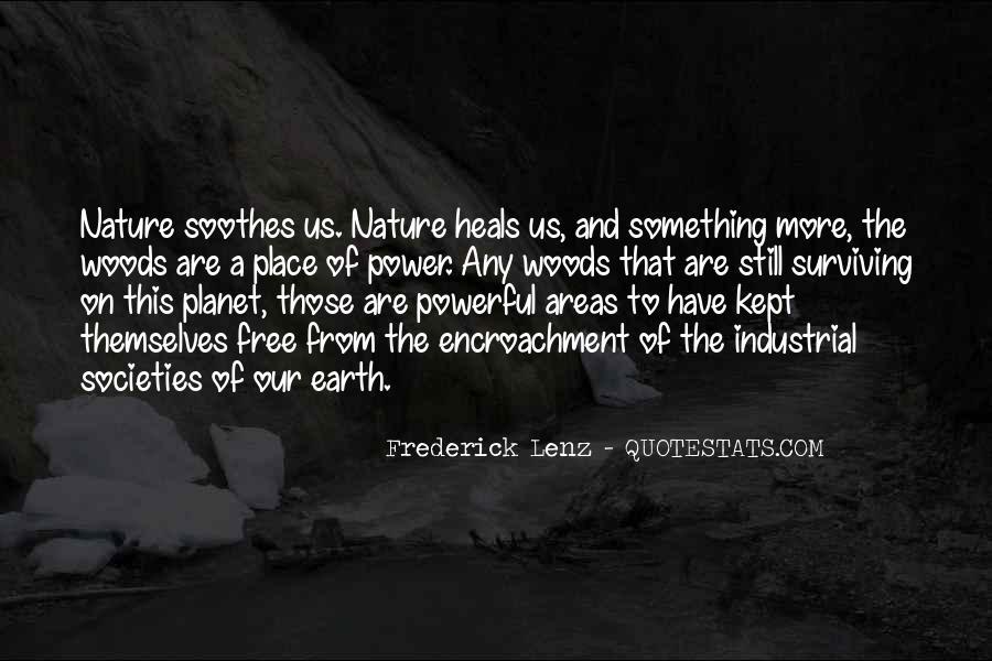 Nature Heals Quotes #907081