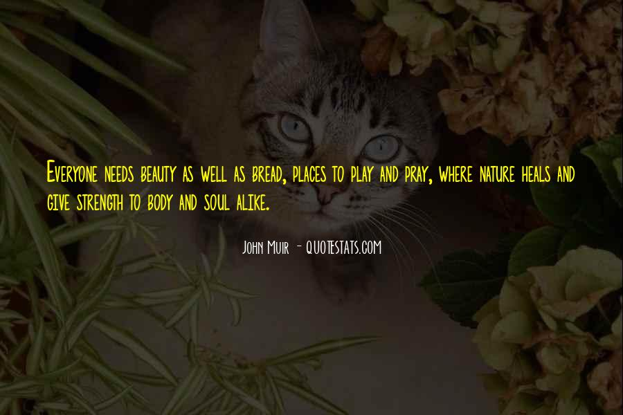 Nature Heals Quotes #970820