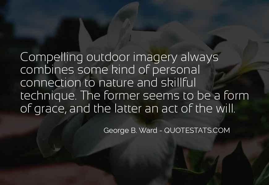 Nature Photography With Quotes #1059511