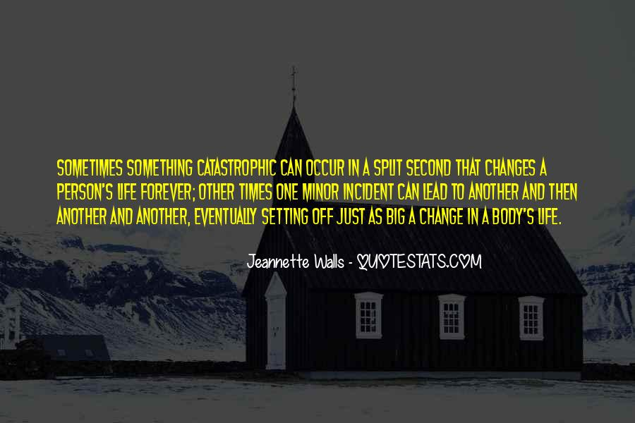 Quotes About Changing Times #1033654