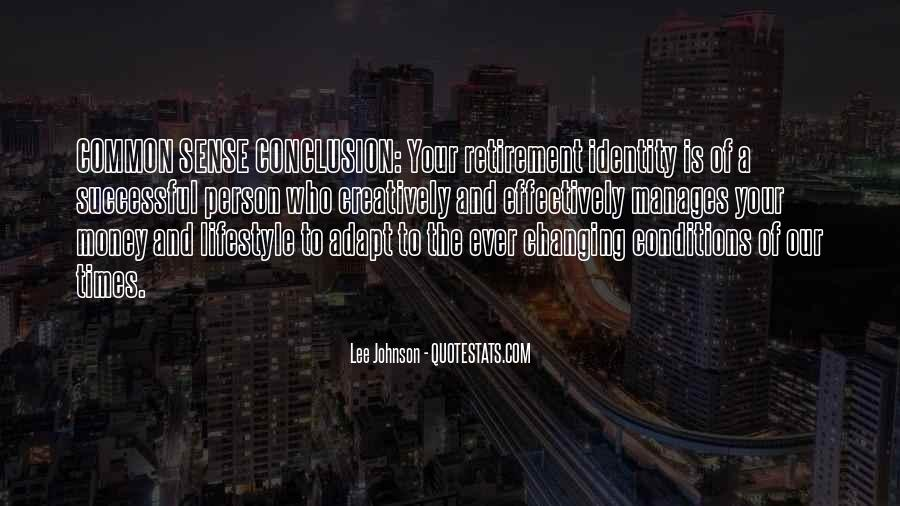 Quotes About Changing Times #1067527