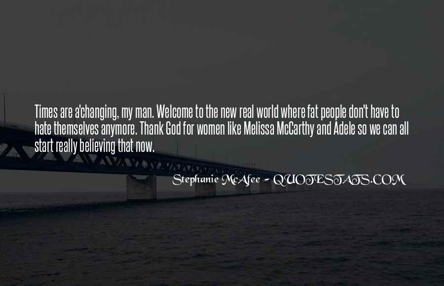 Quotes About Changing Times #1210295