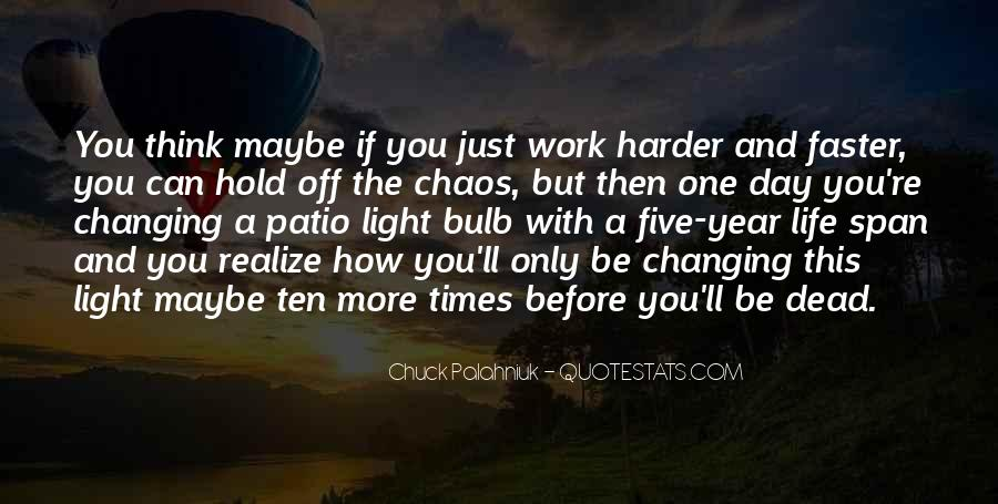Quotes About Changing Times #1298209