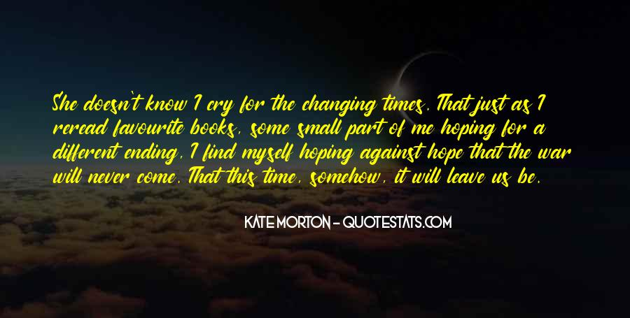 Quotes About Changing Times #1591520