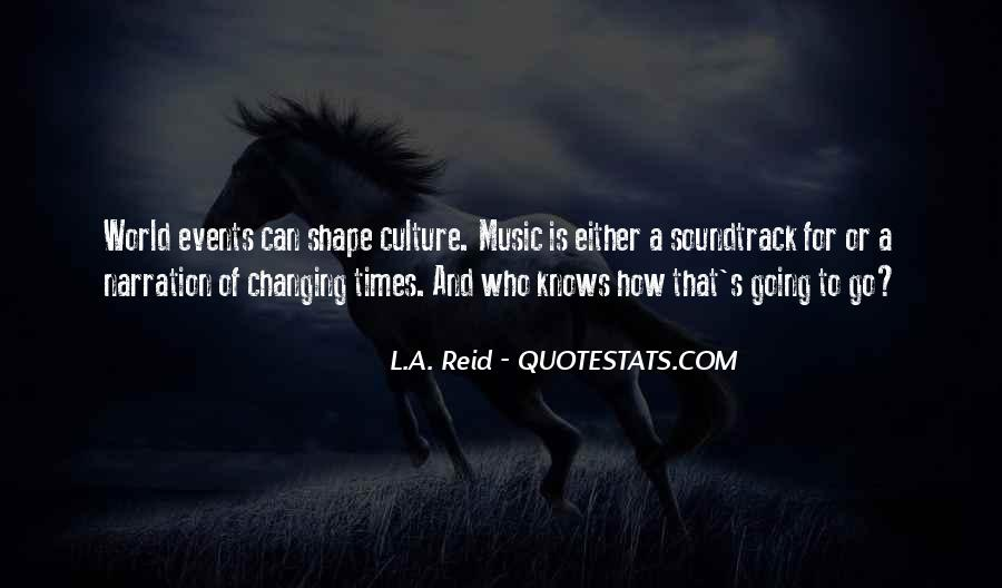 Quotes About Changing Times #1601369