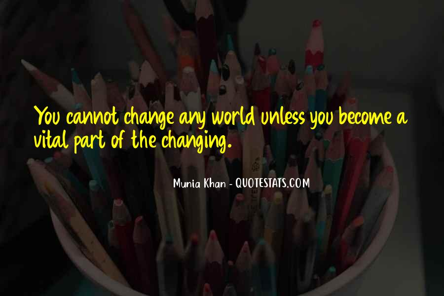 Quotes About Changing Times #1676786