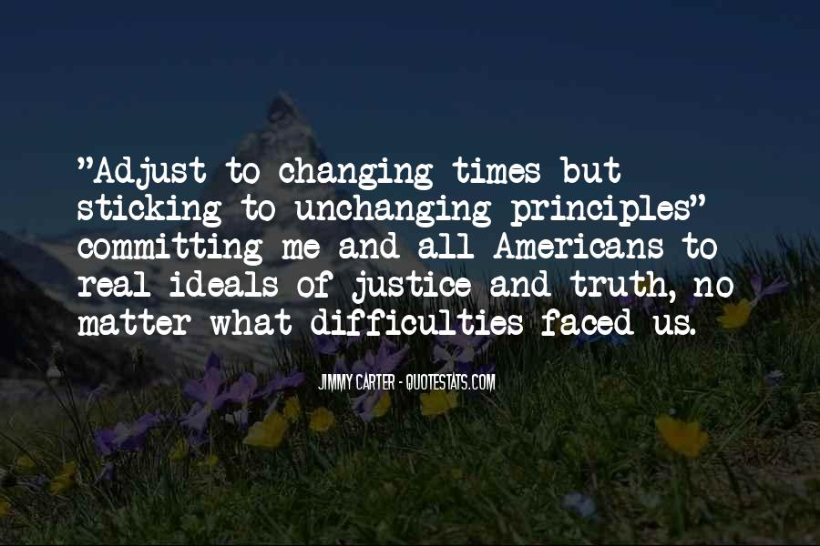 Quotes About Changing Times #272415